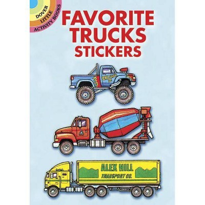 Favorite Trucks Stickers - (Dover Little Activity Books) by  Bruce LaFontaine (Paperback)