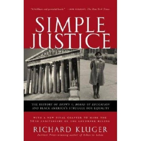 Simple Justice - by  Richard Kluger (Paperback) - image 1 of 1