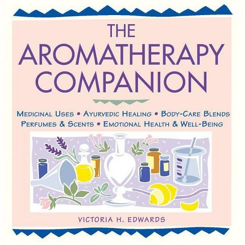 The Aromatherapy Companion - (Herbal Body) by  Victoria H Edwards (Paperback) - image 1 of 1