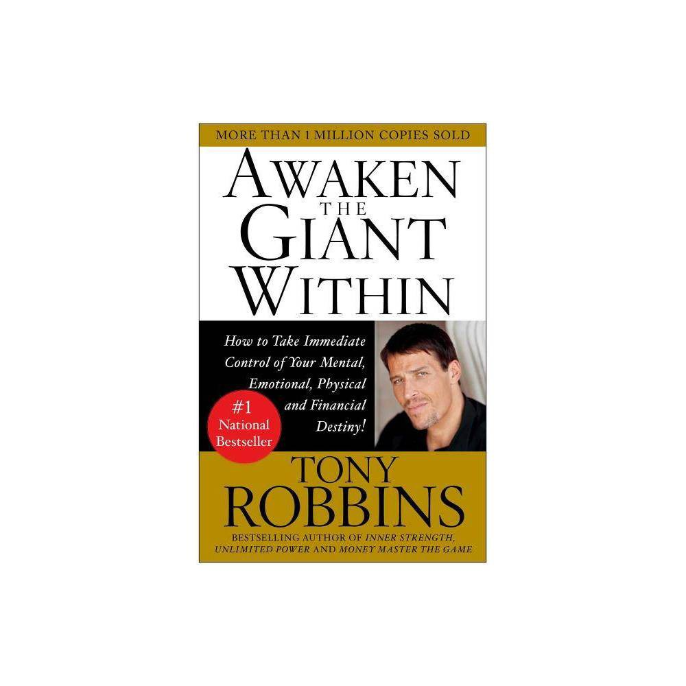 Awaken The Giant Within By Tony Robbins Paperback