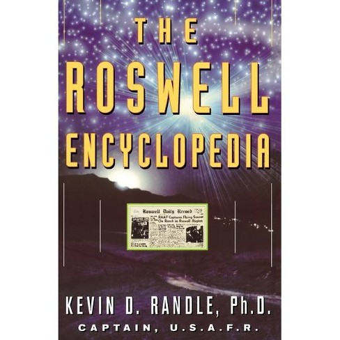 The Roswell Encyclopedia - by  Kevin D Randle (Paperback) - image 1 of 1