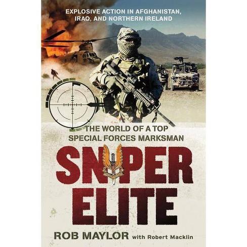 Sniper Elite - by  Rob Maylor & Robert Macklin (Paperback) - image 1 of 1