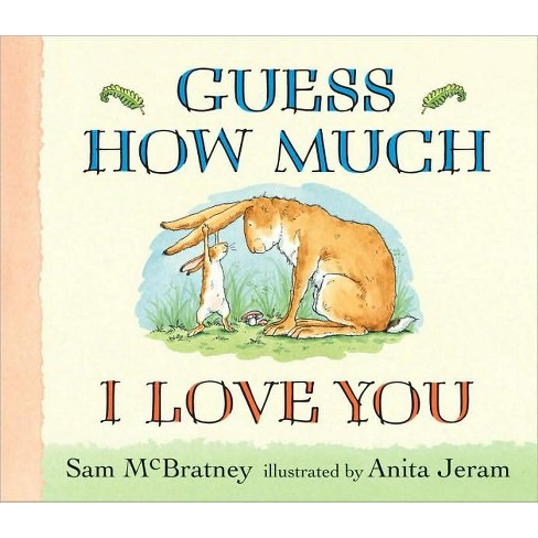 Guess How Much I Love You Board Book By Sam Mcbratney Target