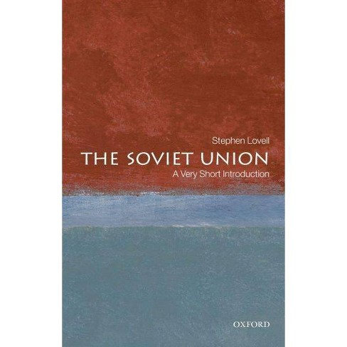 The Soviet Union - (Very Short Introductions) by  Stephen Lovell (Paperback) - image 1 of 1
