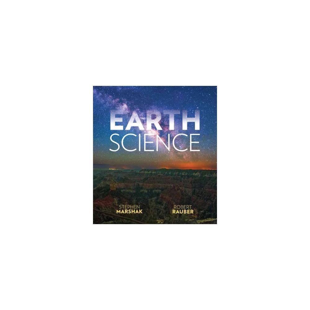 Earth Science : The Earth, The Atmosphere, and Space (Paperback) (Stephen Marshak & Robert Rauber)
