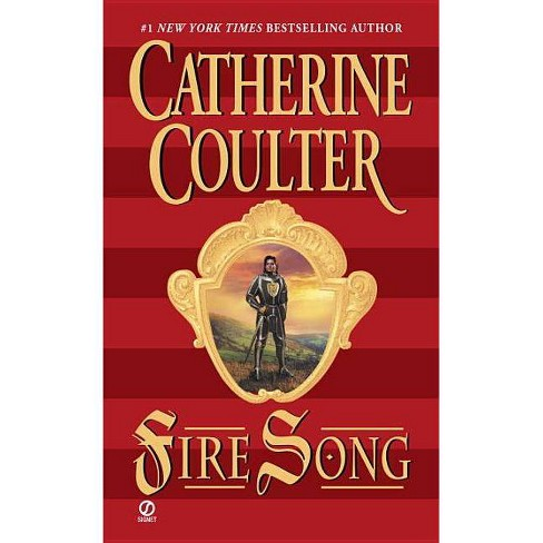Fire Song - (Medieval Song Quartet) by  Catherine Coulter (Paperback) - image 1 of 1