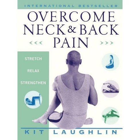Overcome Neck & Back Pain - by  Kit Laughlin (Paperback) - image 1 of 1