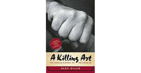 A Killing Art (Updated / Revised) (Paperback) - image 1 of 1