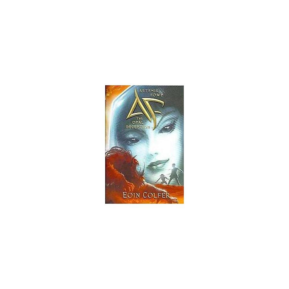 Opal Deception (Reprint) (Paperback) (Eoin Colfer)