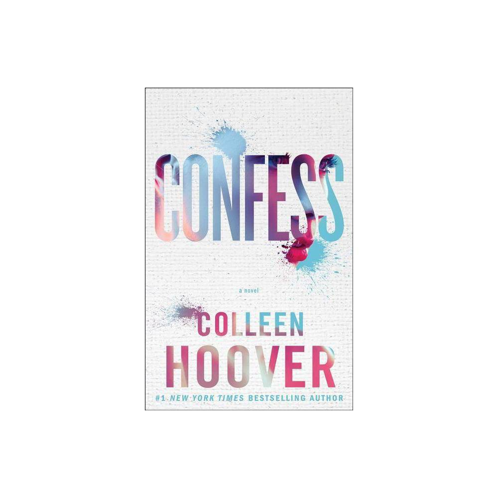 Confess Paperback By Colleen Hoover