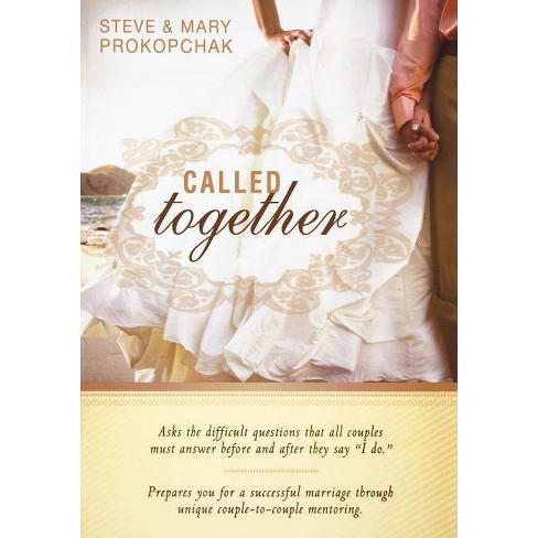 Called Together - by  Steve Prokopchak & Mary Prokopchak (Paperback) - image 1 of 1