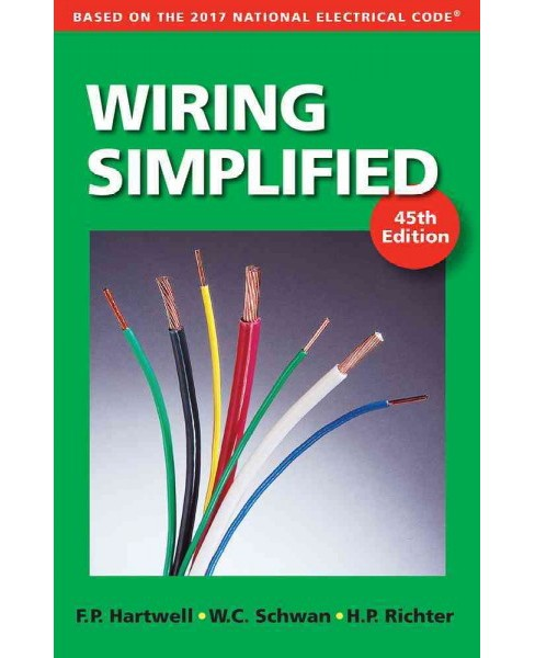 Wiring Simplified : Based on the 2017 National Electrical Code (Paperback) (Frederic P. Hartwell) - image 1 of 1