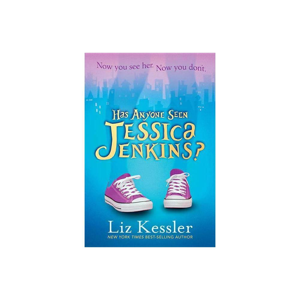 Has Anyone Seen Jessica Jenkins By Liz Kessler Paperback