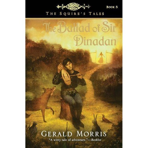 The Ballad of Sir Dinadan - (Squire's Tales (Houghton Mifflin Paperback)) by  Gerald Morris (Paperback) - image 1 of 1