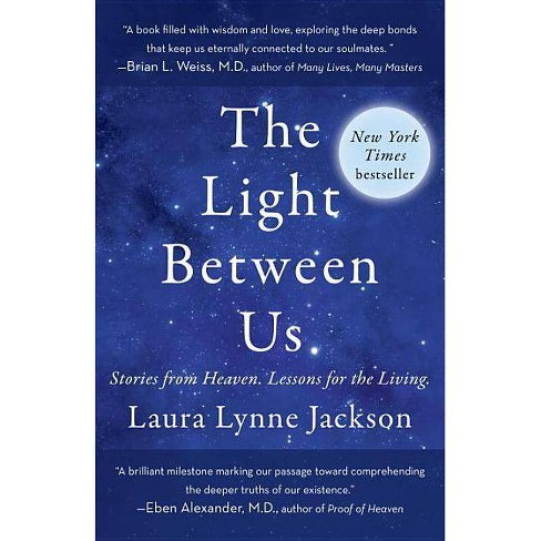 The Light Between Us - by  Laura Lynne Jackson (Paperback) - image 1 of 1
