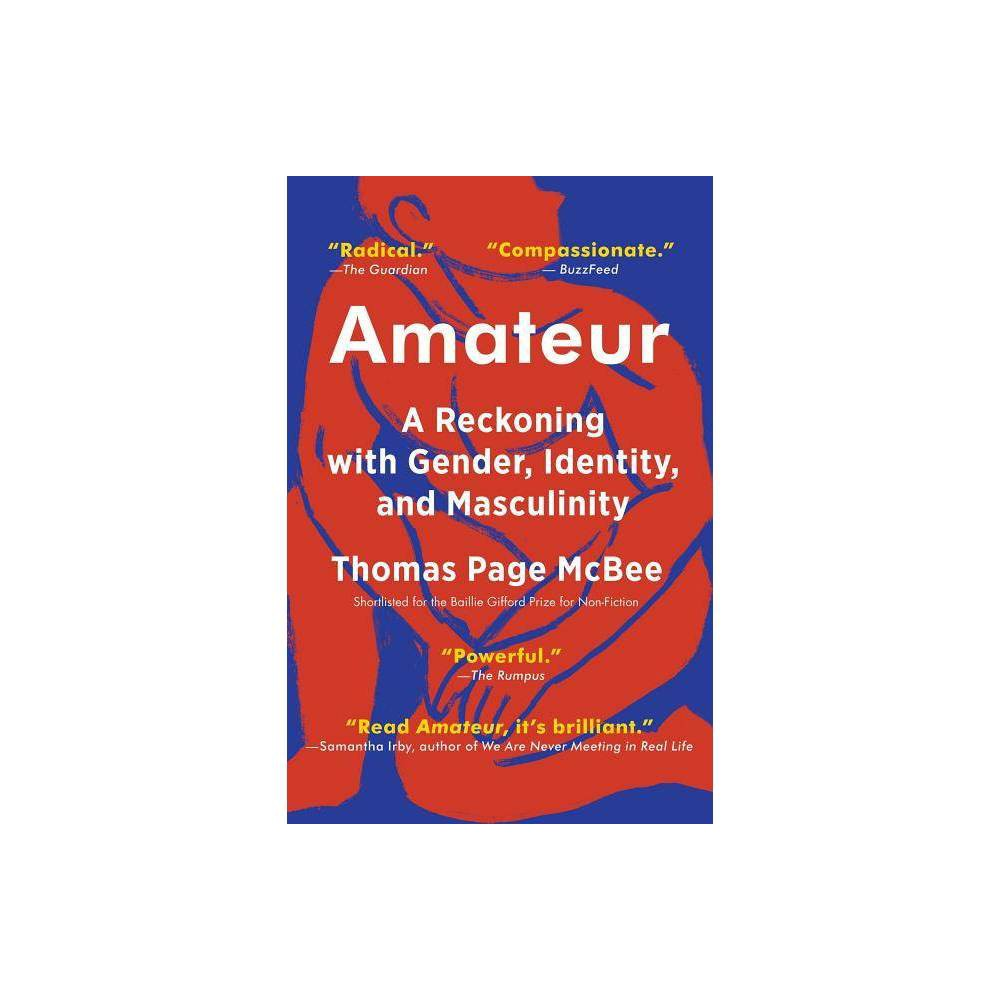 Amateur By Thomas Page Mcbee Paperback
