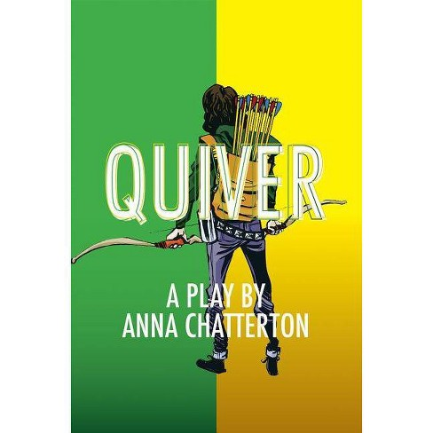 Quiver - By Anna Chatterton (Paperback) : Target