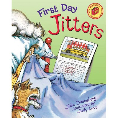First Day Jitters (Paperback) by Julia Danneberg