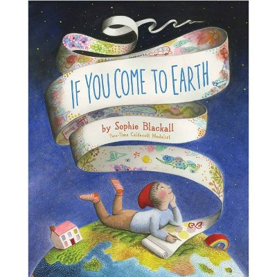 If You Come to Earth HC - by Sophia Blackall (Board Book)