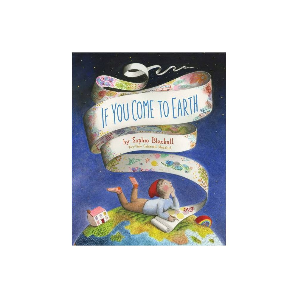 If You Come To Earth Hc By Sophia Blackall Board Book