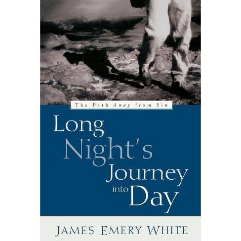 Long Night's Journey Into Day - by  James Emery White & Jerry White (Paperback) - image 1 of 1
