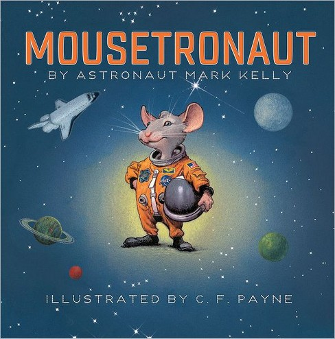 Mousetronaut (Hardcover) - image 1 of 1