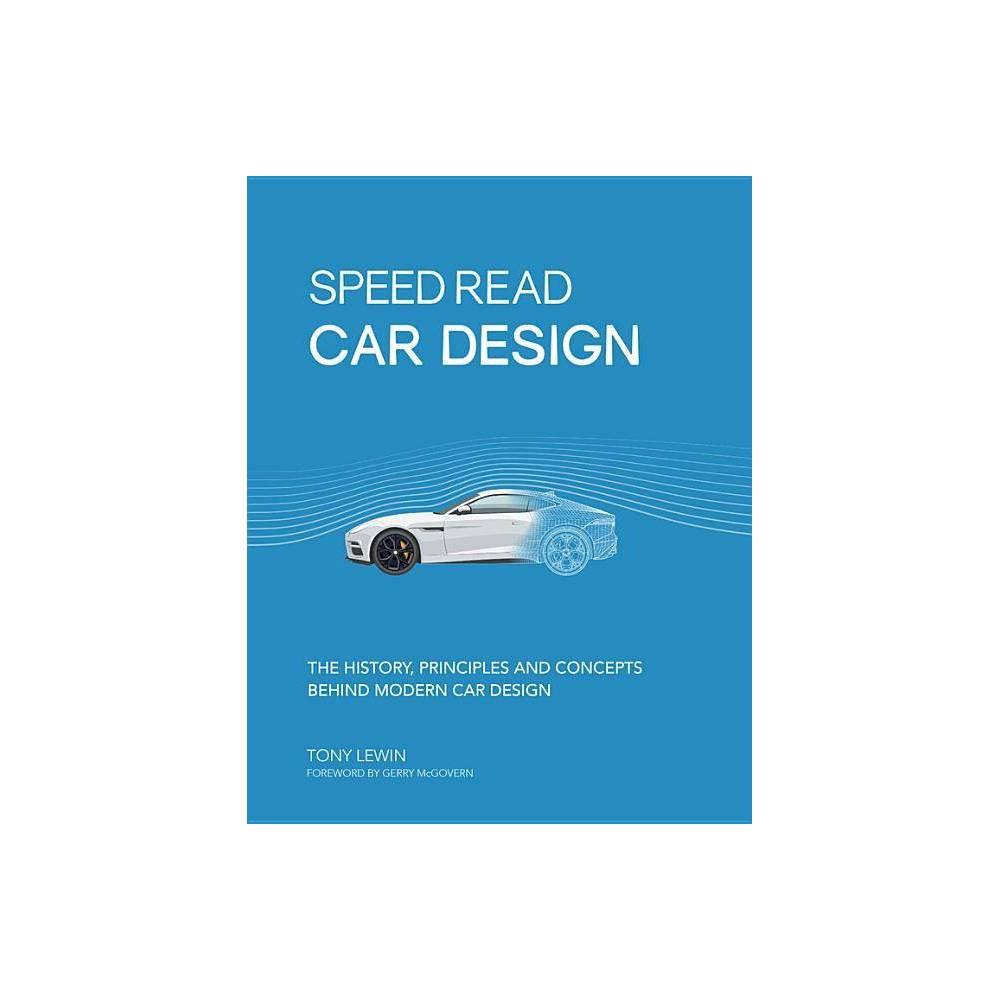 Speed Read Car Design Speed Read 2 By Tony Lewin Paperback