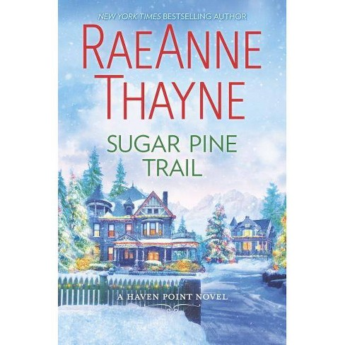 Sugar Pine Trail - (Haven Point) by  Raeanne Thayne (Hardcover) - image 1 of 1