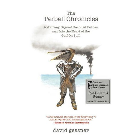 The Tarball Chronicles - by  David Gessner (Paperback) - image 1 of 1