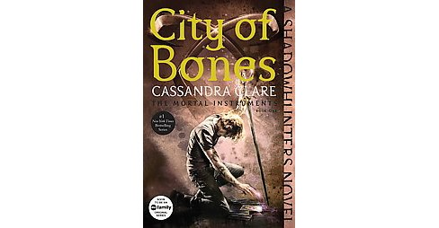 City of Bones ( The Mortal Instruments) (Reissue) (Paperback) by Cassandra  Clare - image 1 of 1