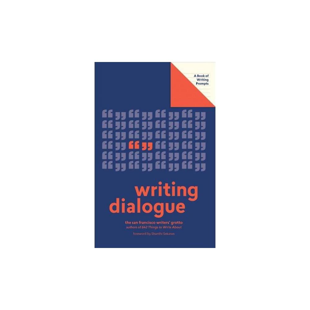 Writing Dialogue - (Lit Starts) (Paperback)