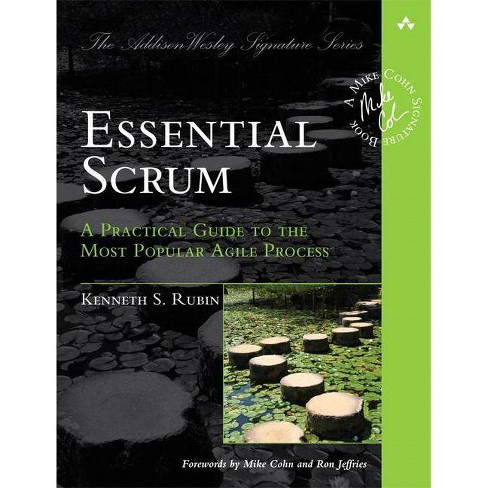Essential Scrum - (Addison-Wesley Signature Series (Cohn)) by  Kenneth Rubin (Paperback) - image 1 of 1