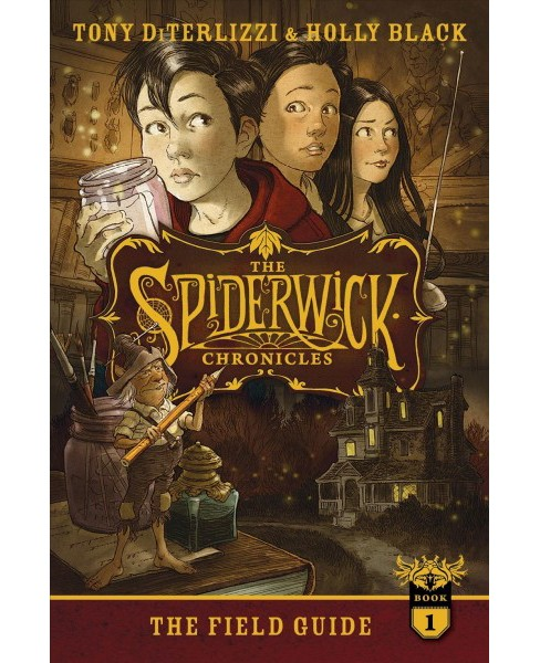 Field Guide -  (The Spiderwick Chronicles) by Tony DiTerlizzi & Holly Black (Hardcover) - image 1 of 1