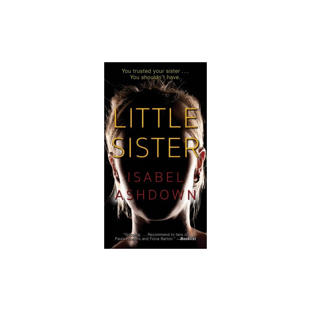 Little Sister - by Isabel Ashdown (Paperback)