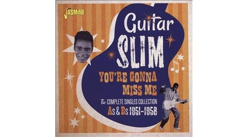 Guitar Slim - You're Gonna Miss Me/Complete Singles (CD) - image 1 of 1