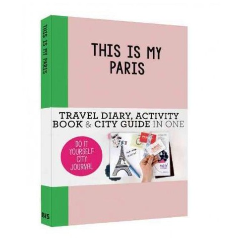 Image result for This is my Paris: Do-It-Yourself City Journal
