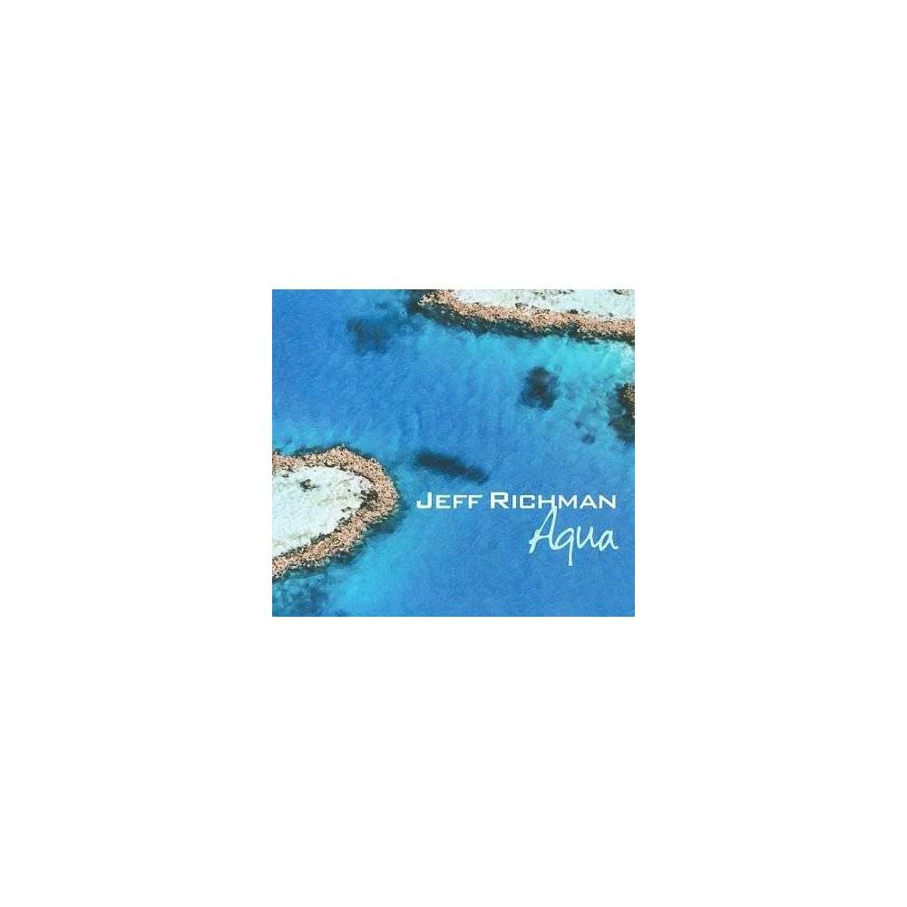 Jeff Richman - Aqua (CD), Pop Music
