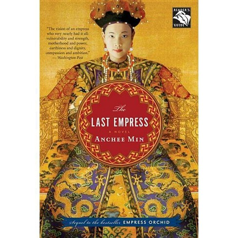The Last Empress - by  Anchee Min (Paperback) - image 1 of 1