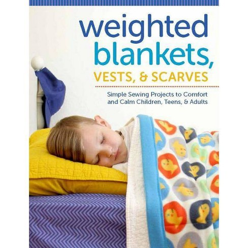 Weighted Blankets, Vests, and Scarves - by  Susan Sullivan (Paperback) - image 1 of 1