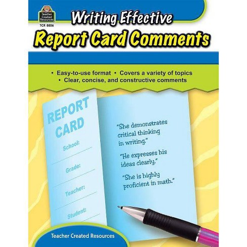 Writing Effective Report Card Comments - by  Kathleen Crane (Paperback) - image 1 of 1