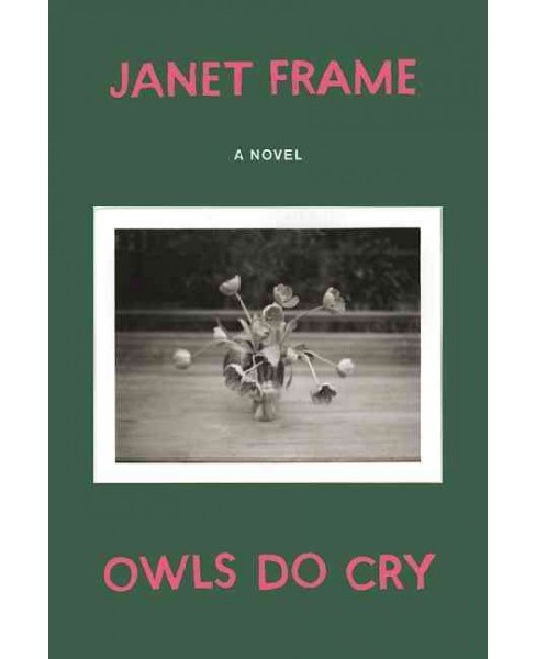 Owls Do Cry (Reprint) (Paperback) (Janet Frame) - image 1 of 1