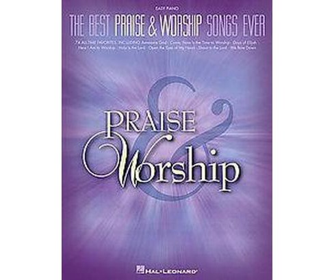 Best Praise & Worship Songs Ever : Easy Piano (Paperback) - image 1 of 1