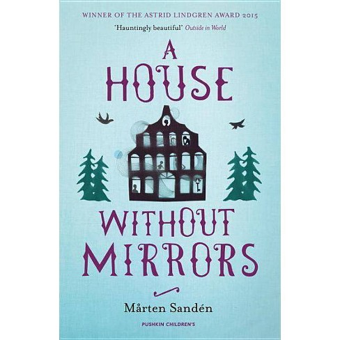 A House Without Mirrors - by  Marten Sanden (Paperback) - image 1 of 1