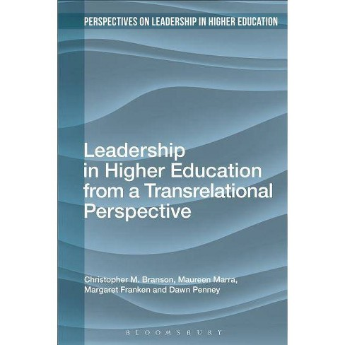 Leadership in Higher Education from a Transrelational Perspective - (Hardcover) - image 1 of 1