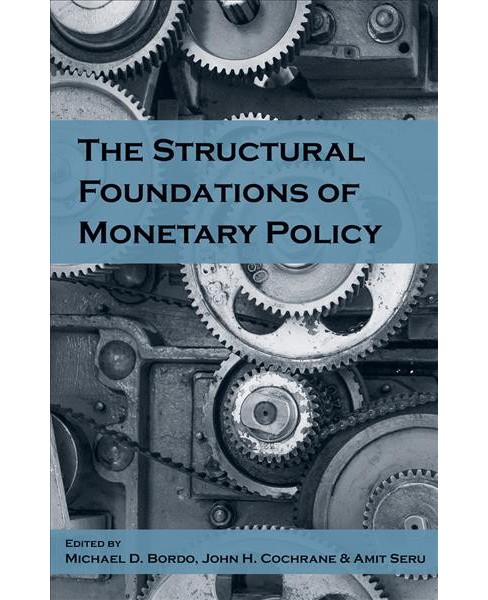 Structural Foundations of Monetary Policy -  (Hardcover) - image 1 of 1