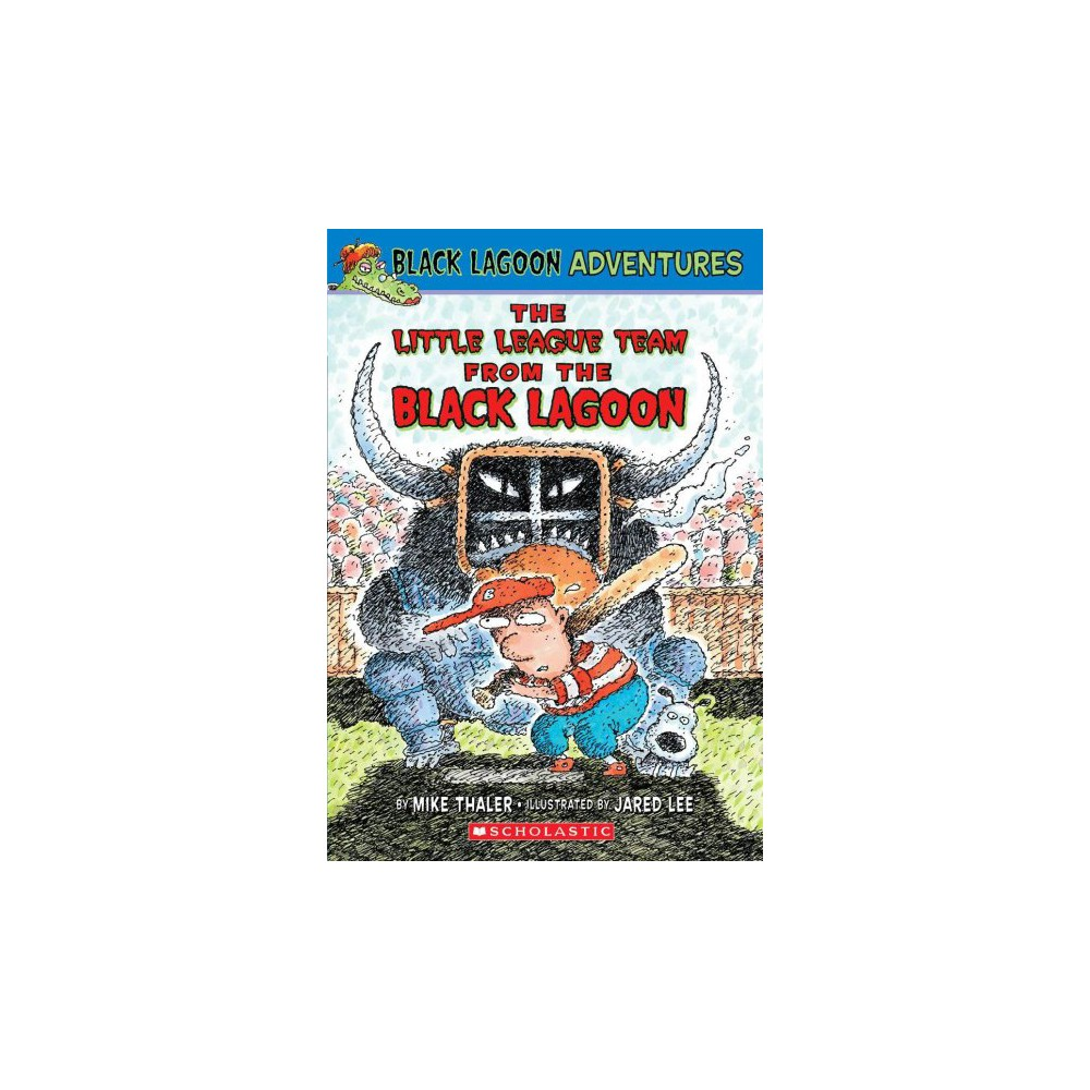 Black Lagoon Adventures 10 The Little League Team From The Black Lagoon Black Lagoon Adventures Unnumbered By Mike Thaler Paperback