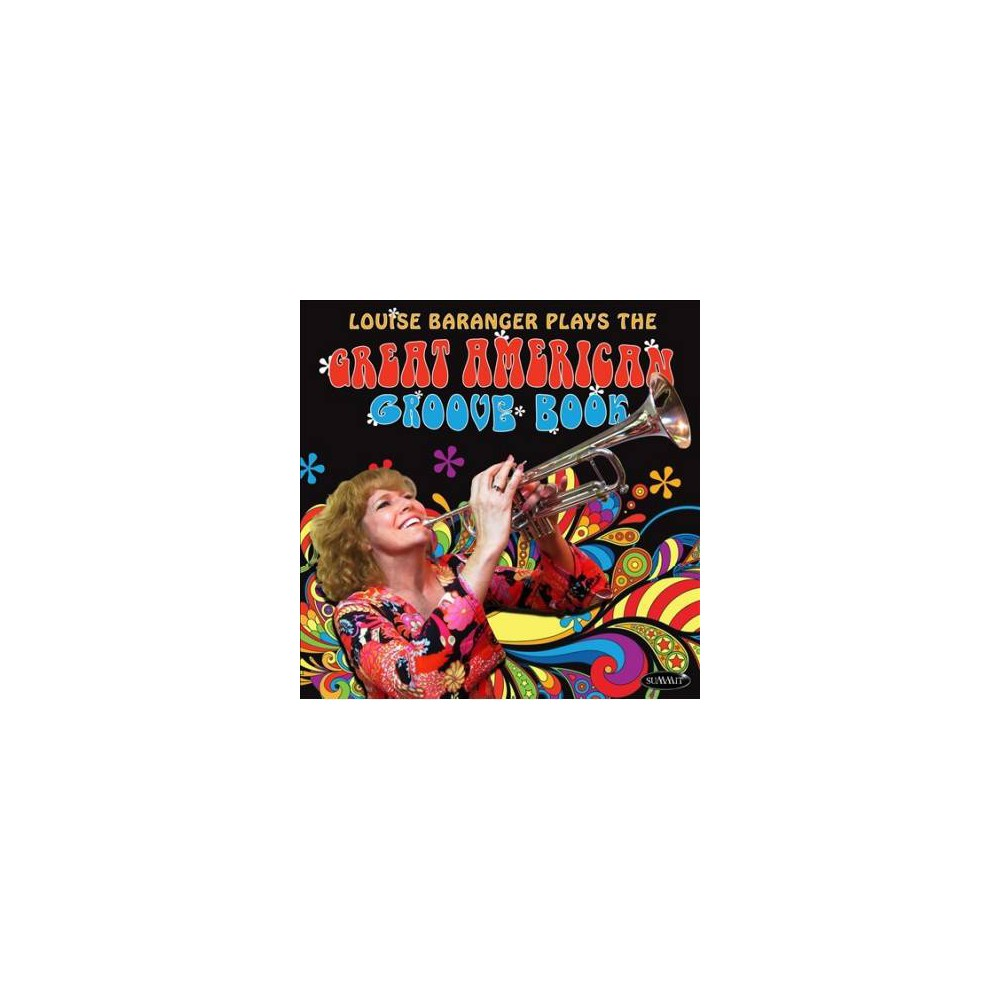 Louise Baranger - Plays The Great American Groove Book (CD)