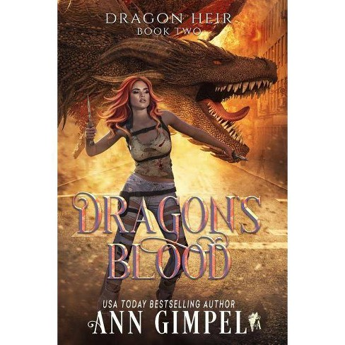 Dragon's Blood - (Dragon Heir) by  Ann Gimpel (Paperback) - image 1 of 1