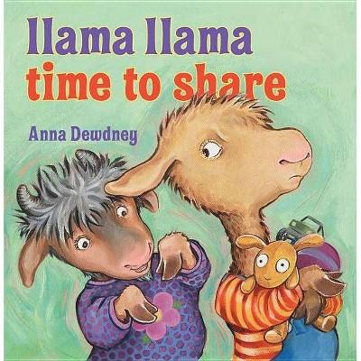 Llama Llama, Time to Share (Hardcover)by Anna Dewdney