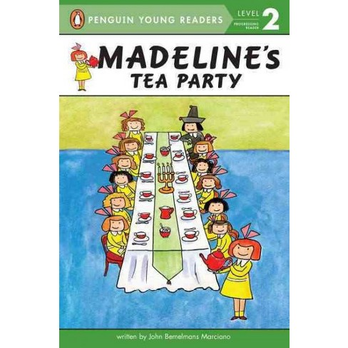 Madeline's Tea Party - (Madeline (Paperback)) by  John Bemelmans Marciano (Paperback) - image 1 of 1